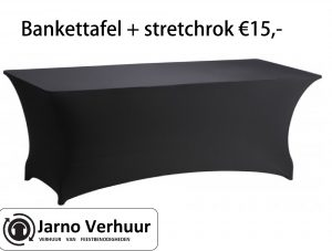 Bankkettafel met stretchrok huren Eindhoven erg goedkoop